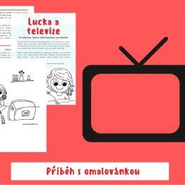Lucka, Televize, holčička, holčičce, ráda, koukala, koukat, příběh, tipy pro rodiče, omalovánka
