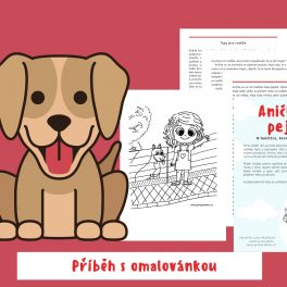 ANIČKA, pejsci, pejsek, pes, psi, psy, holčička, bát se, bála se, psů, obrázek, obrázky, tipy, pro, rodiče, omalovánka